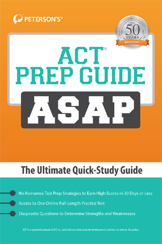 Peterson's ACT Prep Guide ASAP